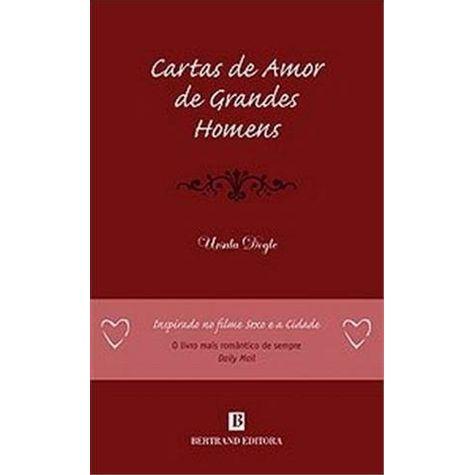 Livro: CARTAS DE AMOR DE GRANDES HOMENS | Livraria Cultura ...